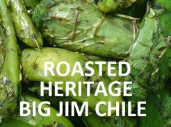 ROASTED HERITAGE BIG JIM CHILE